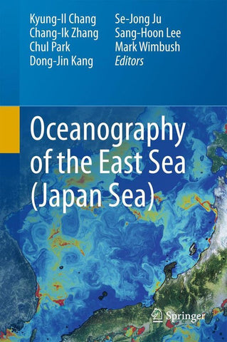 Oceanography of the East Sea (Japan Sea), Springer