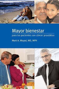 Mayor bienestar para los pacientes con cancer prostatico, Mark A. Moyad
