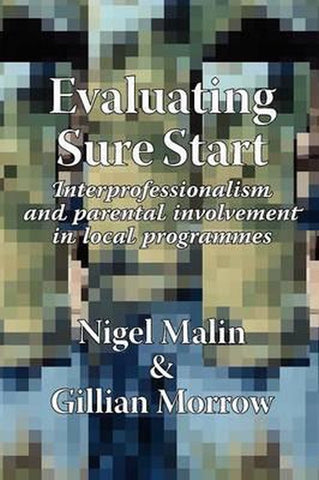 Evaluating Sure Start, Nigel Malin