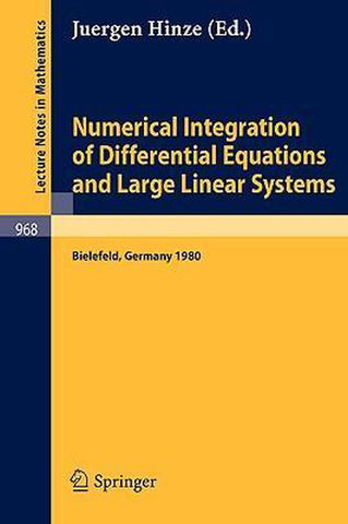 Numerical Integration of Differential Equations and Large Linear Systems, Springer