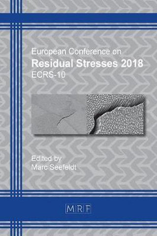 Residual Stresses 2018, Materials Research Forum Llc