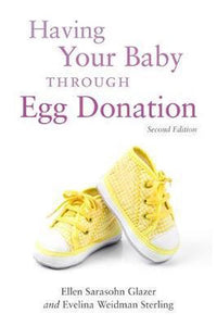 Having Your Baby Through Egg Donation, Evelina Weidman Weidman Sterling