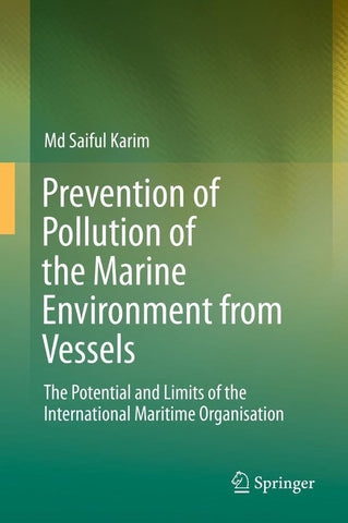 Prevention of Pollution of the Marine Environment from Vessels, Md Saiful Karim