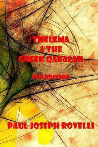 Thelema & the Greek Qabalah, Paul Joseph Rovelli