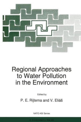 Regional Approaches to Water Pollution in the Environment, Springer