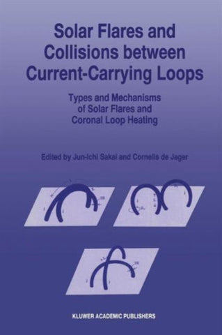 Solar Flares and Collisions between Current-Carrying Loops, Jun-Ichi Sakai