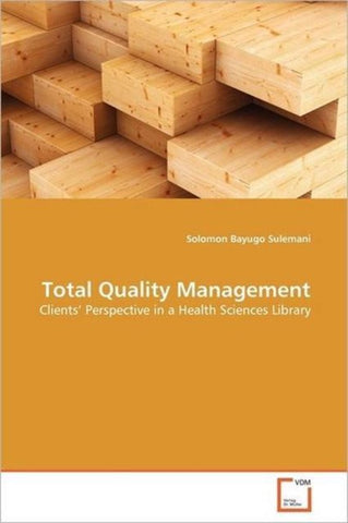 Total Quality Management, Sulemani Solomon Bayugo
