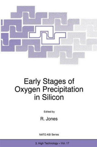 Early Stages of Oxygen Precipitation in Silicon, R. Jones