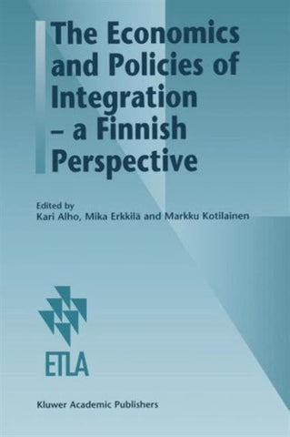 The Economics and Policies of Integration - a Finnish Perspective, Springer