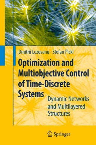 Optimization and Multiobjective Control of Time-Discrete Systems, Dmitrii Lozovanu