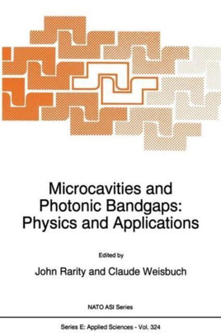 Microcavities and Photonic Bandgaps, Springer