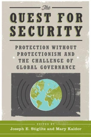The Quest for Security, Joseph Stiglitz