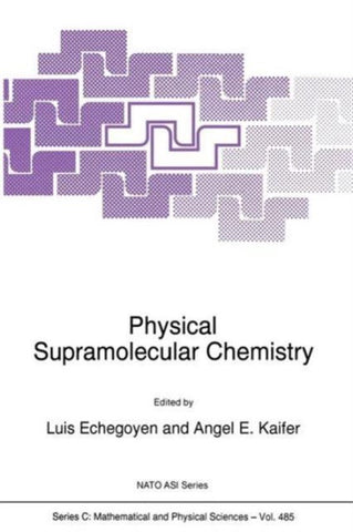 Physical Supramolecular Chemistry, Springer