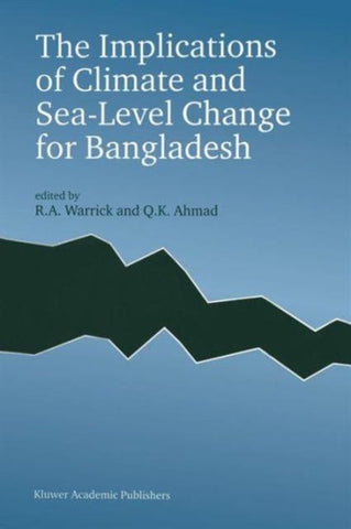 The Implications of Climate and Sea-Level Change for Bangladesh, Springer