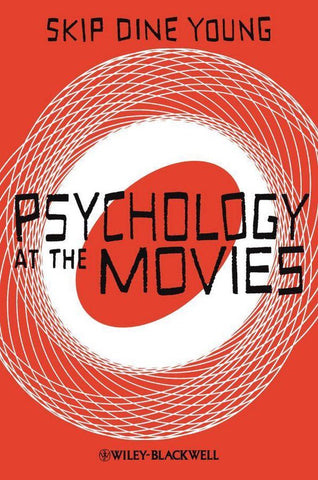 Psychology at the Movies, Skip Dine Young