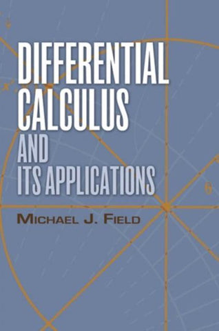 Differential Calculus and Its Applications, Prof. Michael J. Field
