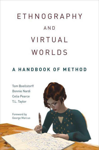 Ethnography and Virtual Worlds, Tom Boellstorff