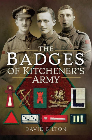 The Badges of Kitchener's Army, David Bilton