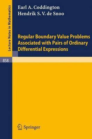 Regular Boundary Value Problems Associated with Pairs of Ordinary Differential Expressions, E. A. Coddington