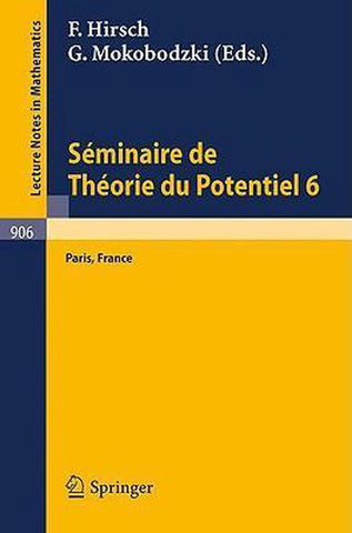 S minaire de Th orie Du Potentiel, Paris, No. 6, Springer