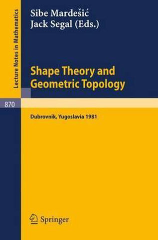 Shape Theory and Geometric Topology, Springer