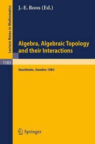 Algebra, Algebraic Topology and their Interactions, Springer
