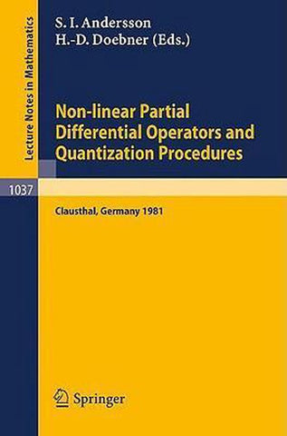 Non-linear Partial Differential Operators and Quantization Procedures, Springer