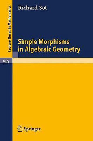 Simple Morphisms in Algebraic Geometry, R. Sot