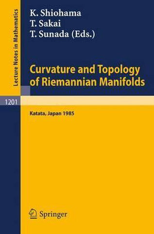 Curvature and Topology of Riemannian Manifolds, Springer