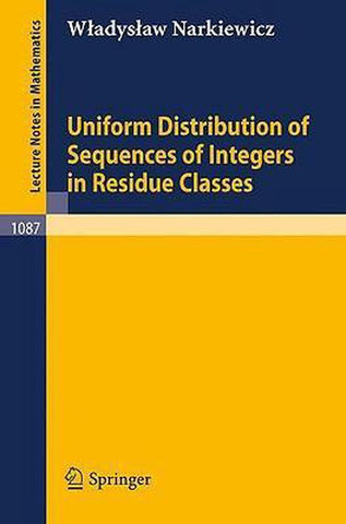 Uniform Distribution of Sequences of Integers in Residue Classes, W. Narkiewicz