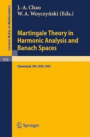 Martingale Theory in Harmonic Analysis and Banach Spaces, Springer