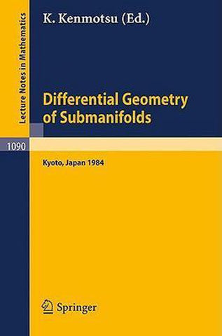 Differential Geometry of Submanifolds, Springer