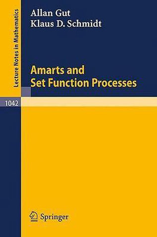 Amarts and Set Function Processes, Allan Gut