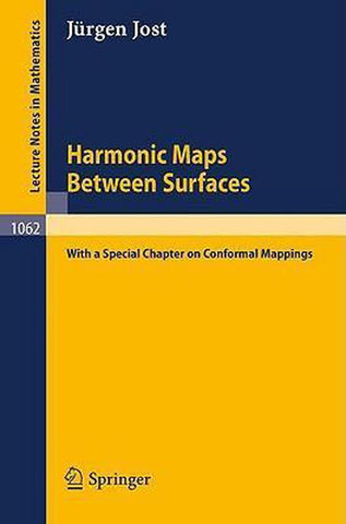 Harmonic Maps Between Surfaces, Jürgen Jost