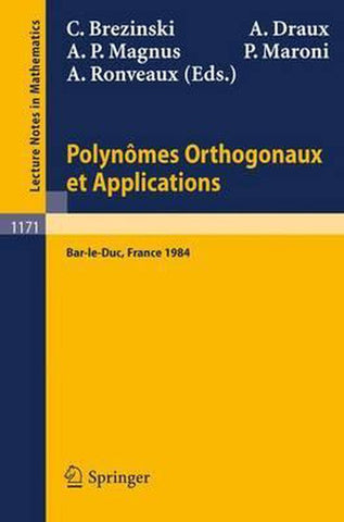 Polynomes Orthogonaux Et Applications, Springer