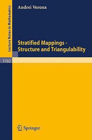 Stratified Mappings - Structure and Triangulability, A. Verona