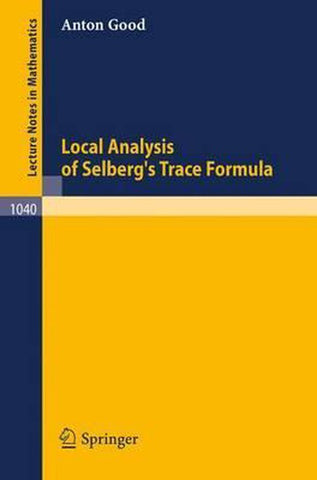 Local Analysis of Selberg's Trace Formula, A. Good