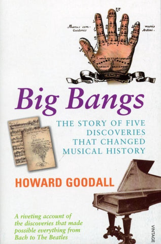 Big Bangs, Howard Goodall