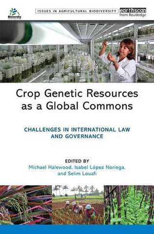 Crop Genetic Resources as a Global Commons, Routledge