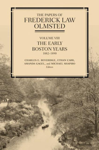 The Papers of Frederick Law Olmsted, Frederick Law Olmsted