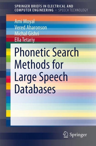 Phonetic Search Methods for Large Speech Databases, Michal Gishri