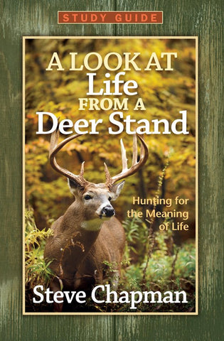 A Look at Life from a Deer Stand Study Guide, Steve Chapman