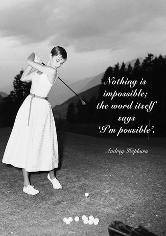 AUDREY HEPBURN PRINT: Nothing is Impossible Quote Art Print