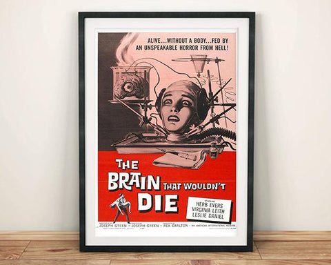 B-MOVIE CINEMA POSTER: The Brain that Wouldn't Die Print - The Print Arcade