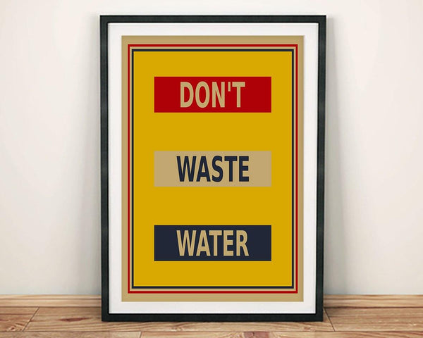 DON'T WASTE WATER POSTER: Vintage Style Save Water Art Print