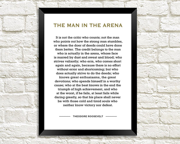 MAN IN THE ARENA PRINT: Roosevelt Quotation Art