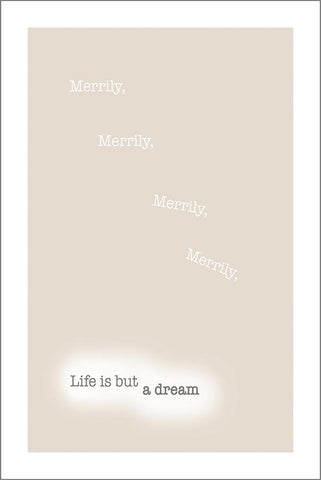 LIFE IS BUT A DREAM: Inspirational Text Poster Art