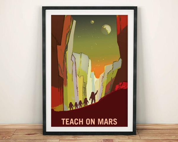 TEACH ON MARS: NASA Space Art Poster - The Print Arcade