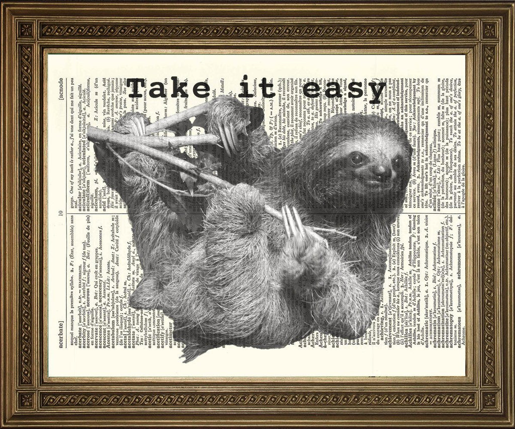 "FUNNY SLOTH ANIMAL: 'Take It Easy' Original New Dictionary Art Print, Antique Paper (size 8 x 10"") - The Print Arcade"
