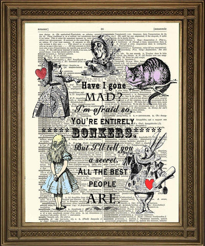 HAVE I GONE MAD: Alice in Wonderland Bonkers Dictionary Print - The Print Arcade